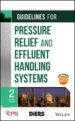 Guidelines for Pressure Relief and Effluent Handling Systems (Hardback)