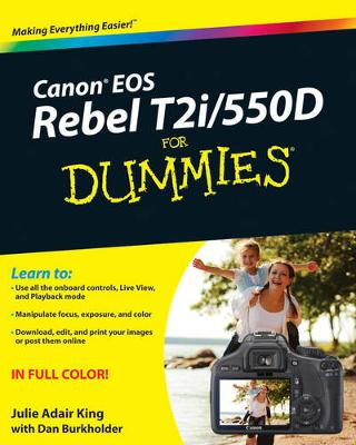 Canon EOS Rebel T2i / 550D For Dummies (Paperback)