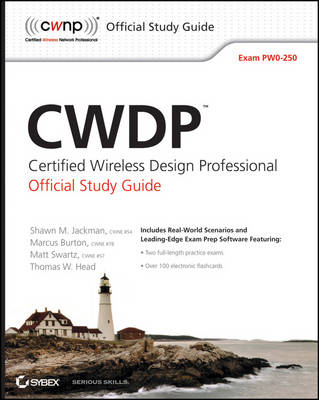 CWDP Certified Wireless Design Professional Official Study Guide: Exam PW0-250 (Paperback)