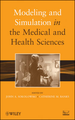 Modeling and Simulation in the Medical and Health Sciences (Hardback)