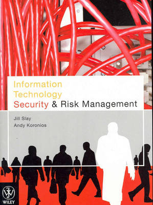 Information Technology Security and Risk Management (Paperback)