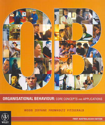 Organisational Behavior: Core Concepts and Applications (Paperback)