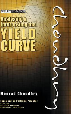 Analysing and Interpreting the Yield Curve (Hardback)