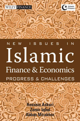 New Issues in Islamic Finance and Economics: Progress and Challenges - Wiley Finance (Hardback)