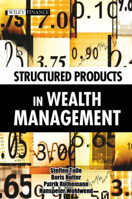 Structured Products in Wealth Management (Hardback)