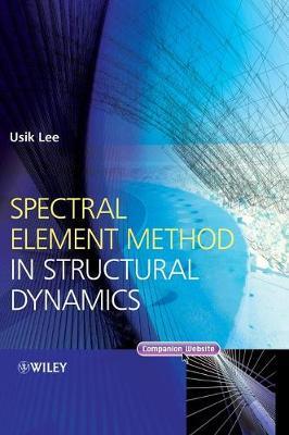 Spectral Element Method in Structural Dynamics (Hardback)