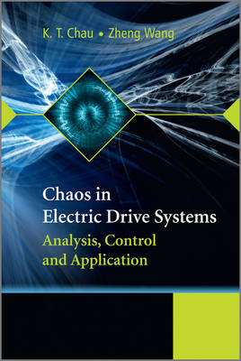 Chaos in Electric Drive Systems: Analysis, Control and Application - Wiley - IEEE (Hardback)