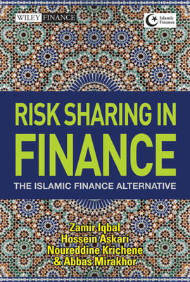 Risk Sharing in Finance: The Islamic Finance Alternative - Wiley Finance (Hardback)