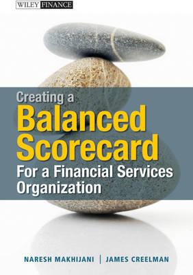 Creating a Balanced Scorecard for a Financial Services Organization - Wiley Finance (Hardback)