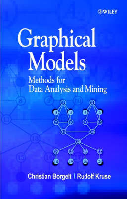 Graphical Models: Methods for Data Analysis and Mining (Hardback)