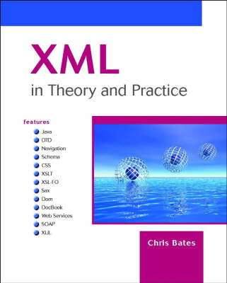 XML in Theory and Practice (Paperback)