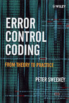 Error Control Coding: From Theory to Practice (Hardback)