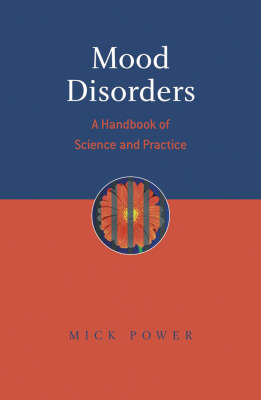 Mood Disorders: A Handbook of Science and Practice (Hardback)
