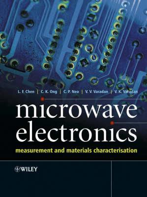 Microwave Electronics: Measurement and Materials Characterization (Hardback)