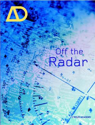 Off the Radar - Architectural Design (Paperback)