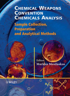 Chemical Weapons Convention Chemicals Analysis: Sample Collection, Preparation and Analytical Methods (Hardback)