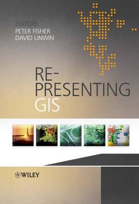 Re-Presenting GIS (Hardback)