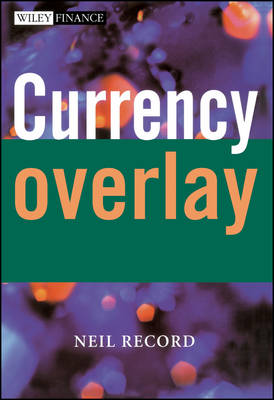 Currency Overlay - The Wiley Finance Series (Hardback)