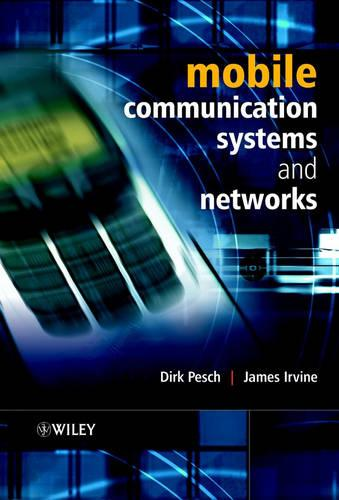 Mobile Communication Systems and Networks (Paperback)