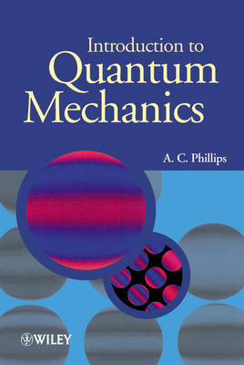Introduction to Quantum Mechanics - Manchester Physics Series (Hardback)