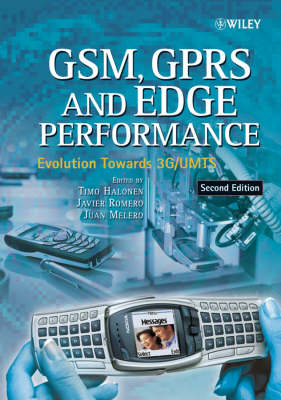GSM, GPRS, and Edge Performance: Evolution Towards 3G/UMTS (Hardback)