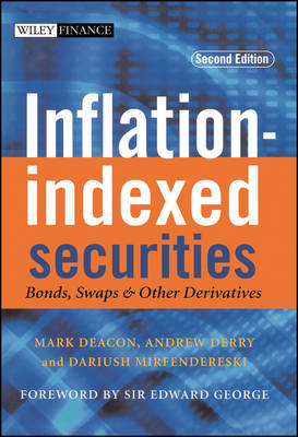 Inflation-indexed Securities: Bonds, Swaps and Other Derivatives - The Wiley Finance Series (Hardback)