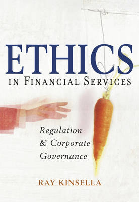 Ethics in Financial Services: Regulation and Corporate Governance (Paperback)