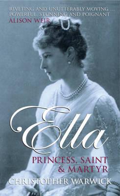 Ella: Princess, Saint and Martyr (Hardback)