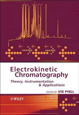 Electrokinetic Chromatography: Theory, Instrumentation and Applications (Hardback)