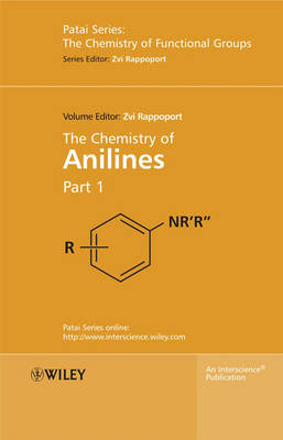 The Chemistry of Anilines - Patai's Chemistry of Functional Groups 1 (Hardback)