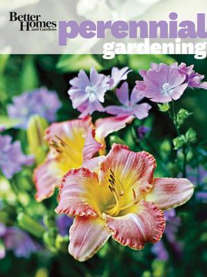 Better Homes & Gardens Perennial Gardening (Paperback)