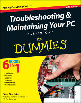 Troubleshooting and Maintaining Your PC All-in-One For Dummies (Paperback)