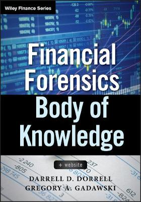 Financial Forensics Body of Knowledge: + Website - Wiley Finance (Hardback)