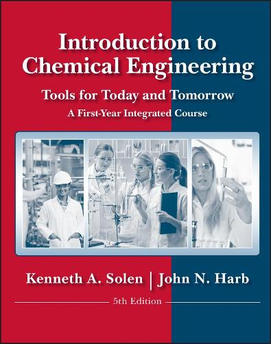 Introduction to Chemical Engineering: Tools for Today and Tomorrow (Paperback)