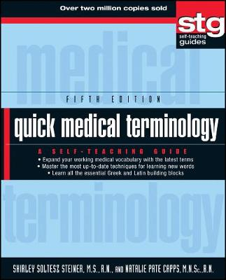 Quick Medical Terminology: A Self-Teaching Guide - Wiley Self-Teaching Guides (Paperback)