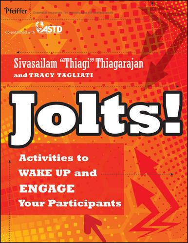 Jolts! Activities to Wake Up and Engage Your Participants (Paperback)