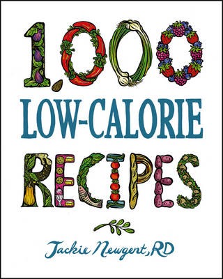 1,000 Low-Calorie Recipes - 1,000 Recipes (Hardback)