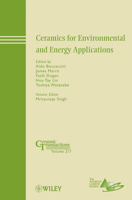 Ceramics for Environmental and Energy Applications - Ceramic Transactions Series (Hardback)