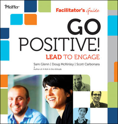 Go Positive! Lead to Engage Facilitator's Guide Set