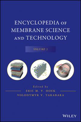 Encyclopedia of Membrane Science and Technology: v. 3 (Hardback)
