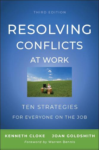 Resolving Conflicts at Work: Ten Strategies for Everyone on the Job (Paperback)