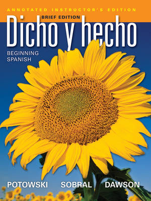 Dicho en Breve Annotated Instructor's Edition & Audio (Brief Version of Dicho y Hecho, Ninth Edition with Accompanying Audio): Beginning Spanish
