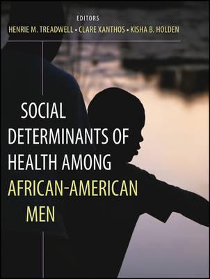 Social Determinants of Health Among African-American Men (Paperback)