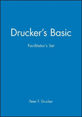 Drucker's Basic Facilitator's Set (Paperback)