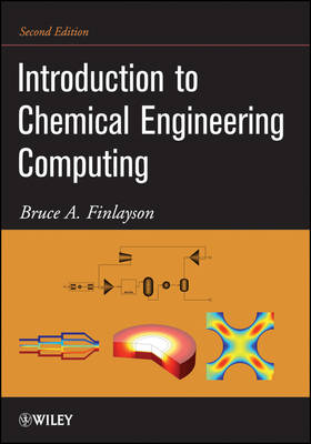 Introduction to Chemical Engineering Computing (Paperback)