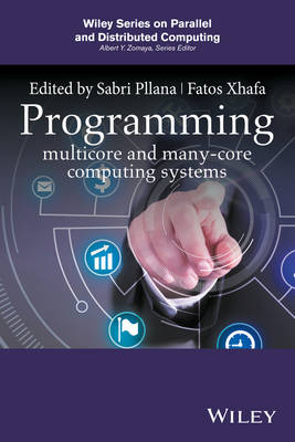 Programming Multicore and Many-core Computing Systems - Wiley Series on Parallel and Distributed Computing (Hardback)