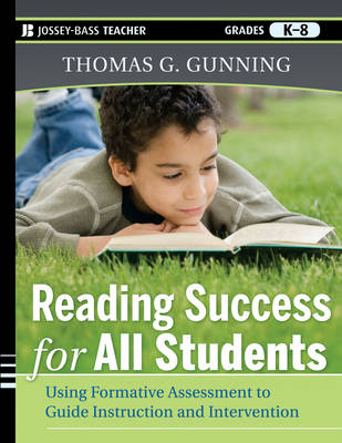 Reading Success for All Students: Using Formative Assessment to Guide Instruction and Intervention (Paperback)