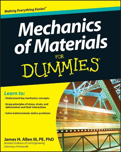 Mechanics of Materials For Dummies (Paperback)