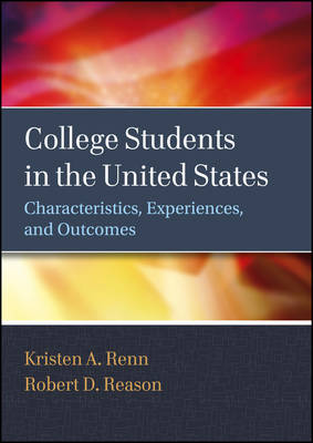 College Students in the United States: Characteristics, Experiences, and Outcomes (Hardback)