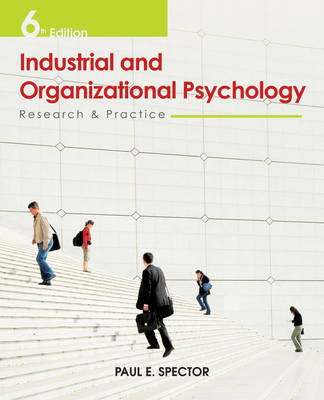 Industrial and Organisational Psychology Research and Practice 6E (Hardback)